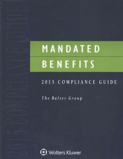 Mandated Benefits Compliance Guide 2015