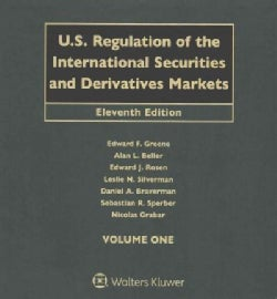 U.S. Regulation of the International Securities and Derivatives Markets (Loose-leaf)