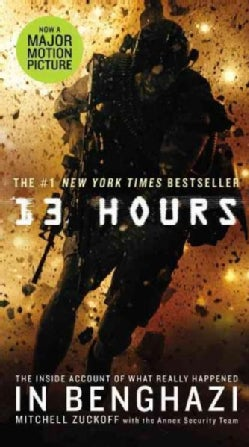 13 Hours: The Inside Account of What Really Happened in Benghazi (Paperback)