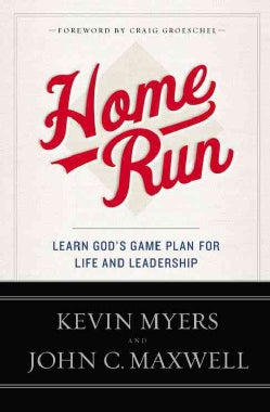 Home Run: Learn God's Game Plan for Life and Leadership (Paperback)