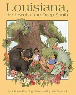 Louisiana, the Jewel of the Deep South (Hardcover)