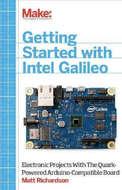 Getting Started With Intel Galileo (Paperback)