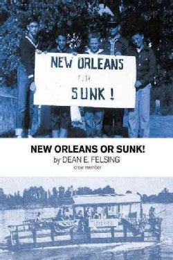 New Orleans or Sunk! (Paperback)