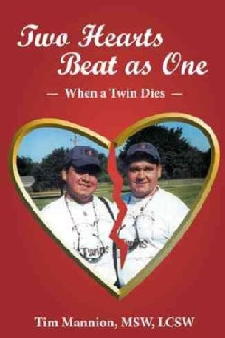 Two Hearts Beat As One: When a Twin Dies (Paperback)