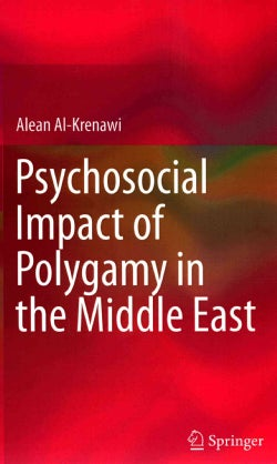 Psychosocial Impact of Polygamy in the Middle East (Hardcover)