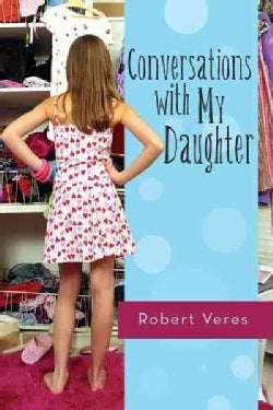 Conversations With My Daughter (Paperback)