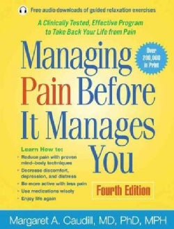 Managing Pain Before It Manages You (Paperback)