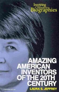 Amazing American Inventors of the 20th Century (Paperback)