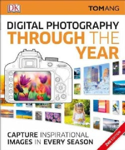 Digital Photography Through the Year (Paperback)