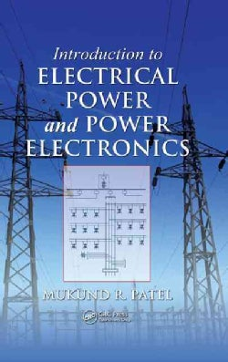 Introduction to Electrical Power and Power Electronics (Hardcover)