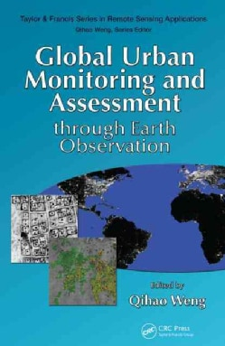 Global Urban Monitoring and Assessment Throug Earth Observation (Hardcover)