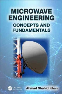 Microwave Engineering: Concepts and Fundamentals (Hardcover)