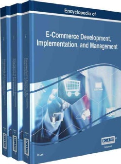 Encyclopedia of E-commerce Development, Implementation, and Management (Hardcover)