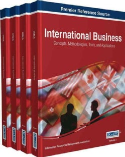 International Business: Concepts, Methodologies, Tools, and Applications (Hardcover)