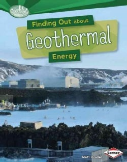 Finding Out About Geothermal Energy (Hardcover)