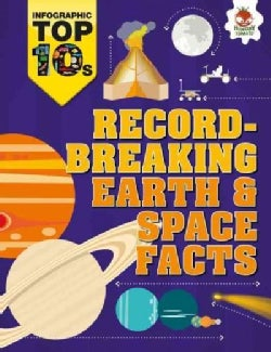 Record-Breaking Earth & Space Facts (Paperback)