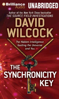 The Synchronicity Key: The Hidden Intelligence Guiding the Universe and You (CD-Audio)
