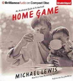 Home Game: An Accidental Guide to Fatherhood (CD-Audio)