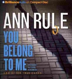 You Belong to Me: And Other True Cases (CD-Audio)