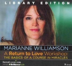 A Return to Love Workshop: The Basics of a Course in Miracles: Library Edition (CD-Audio)