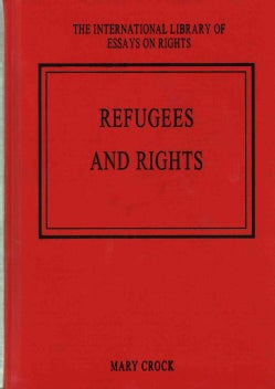Refugees and Rights (Hardcover)