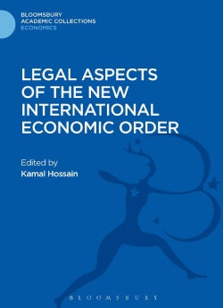 Legal Aspects of the New International Economic Order (Hardcover)