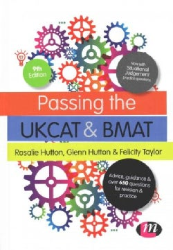 Passing the UKCAT and BMAT: Advice, Guidance and over 650 Questions for Revision and Practice (Hardcover)