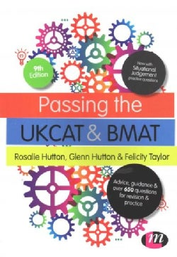 Passing the UKCAT and BMAT: Advice, Guidance and over 650 Questions for Revision and Practice (Paperback)