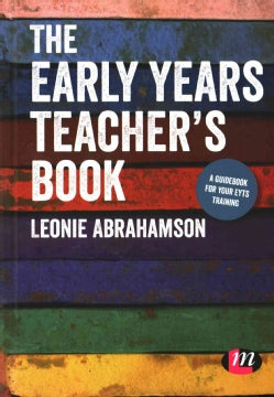 The Early Years Teacher's Book: A Guidebook for Training (Hardcover)