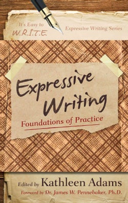 Expressive Writing: Foundations of Practice (Paperback)