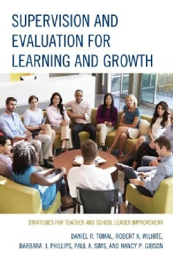 Supervision and Evaluation for Learning and Growth: Strategies for Teacher and School Leader Improvement (Paperback)