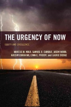 The Urgency of Now: Equity and Excellence (Hardcover)