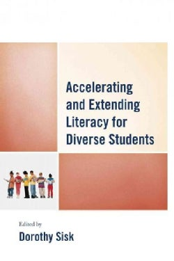 Accelerating and Extending Literacy for Diverse Students (Paperback)