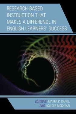 Research-Based Instruction That Makes a Difference in English Learners' Success (Hardcover)