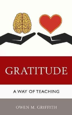 Gratitude: A Way of Teaching (Paperback)