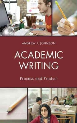 Academic Writing: Process and Product (Hardcover)