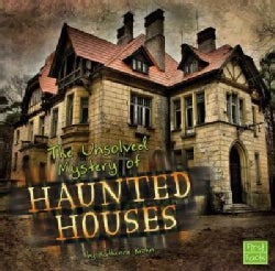 The Unsolved Mystery of Haunted Houses (Paperback)