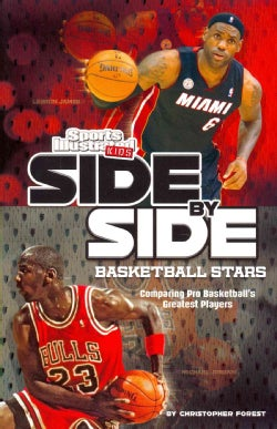 Side-by-Side Basketball Stars: Comparing Pro Basketball's Greatest Players (Paperback)