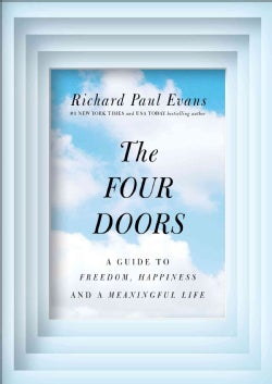 The Four Doors: A Guide to Joy, Freedom, and a Meaningful Life (Hardcover)