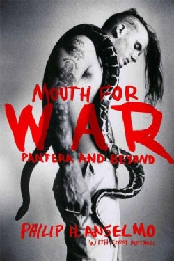 Mouth for War: Pantera and Beyond (Hardcover)