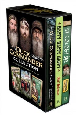 The Duck Commander Collection: The Duck Commander Family / Happy, Happy, Happy / Si-cology 101 (Hardcover)
