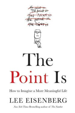 The Point Is: Making Sense of Birth, Death, and Everything in Between (CD-Audio)