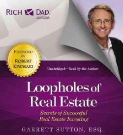 Loopholes of Real Estate: Secrets of Successful Real Estate Investing (CD-Audio)