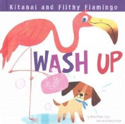 Kitanai and Filthy Flamingo Wash Up (Hardcover)