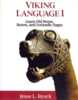 Viking Language 1: Learn Old Norse, Runes, and Icelandic Sagas (Paperback)
