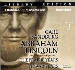 Abraham Lincoln: The Prairie Years and the War Years: Library Edition (CD-Audio)