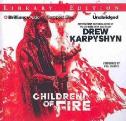 Children of Fire: Library Edition (CD-Audio)