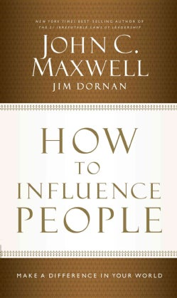 How to Influence People: Make a Difference in Your World (CD-Audio)