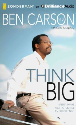 Think Big: Unleashing Your Potential for Excellence: Library Edition (CD-Audio)