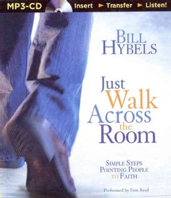 Just Walk Across the Room: Simple Steps Pointing People to Faith (CD-Audio)
